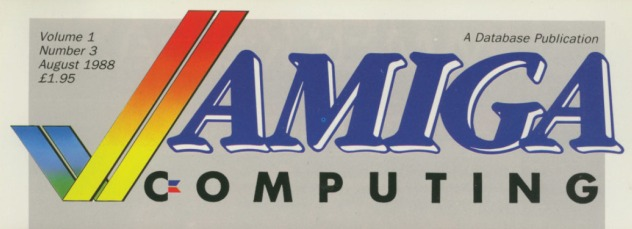 Amiga Computing Masthead Volume 1, Number 3, August 1988